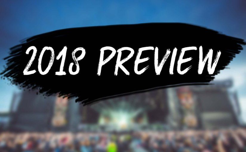 2018 Preview – Biggest Festivals